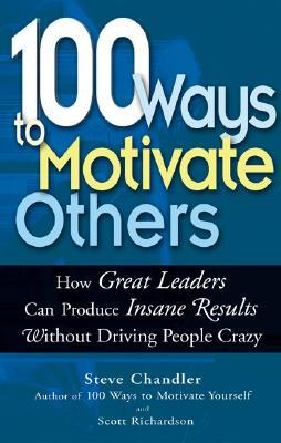 100 Ways to Motivate Others Book Cover