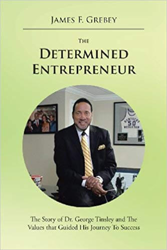 The Determined Entrepreneur - The Story of Dr George Tinsley