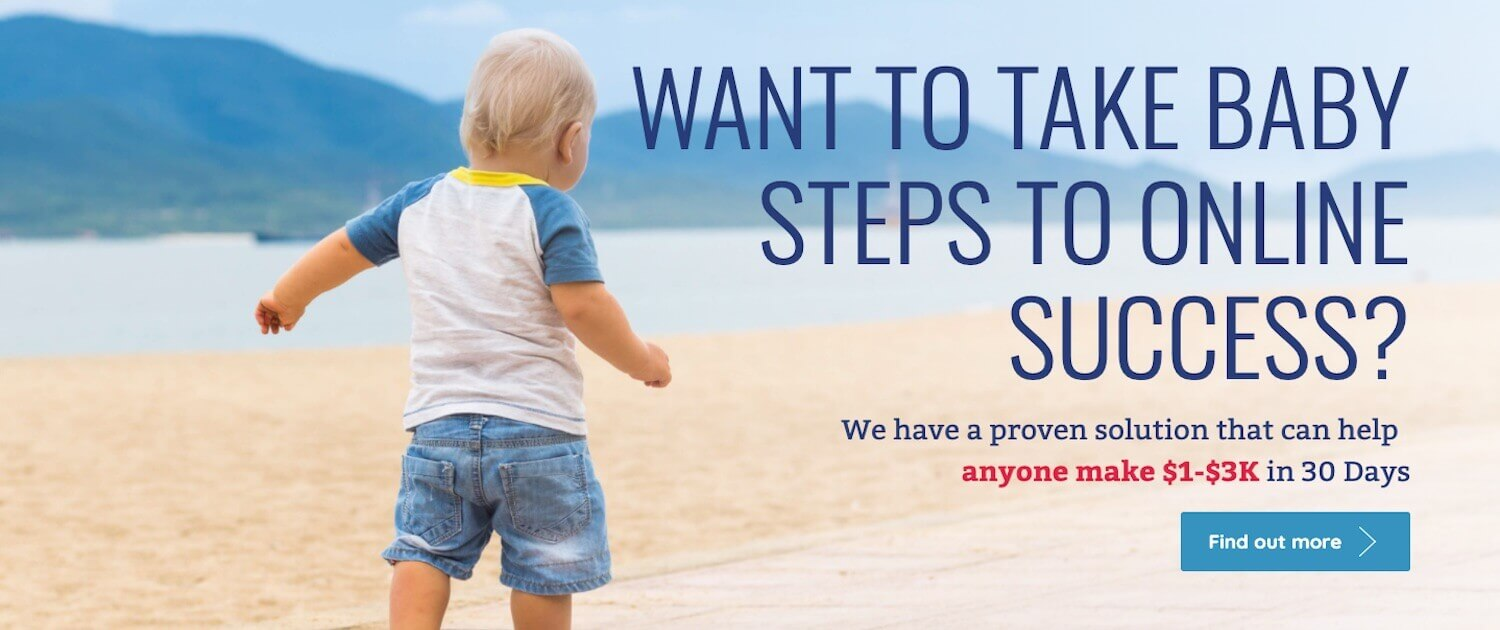 Want to take baby steps to online success